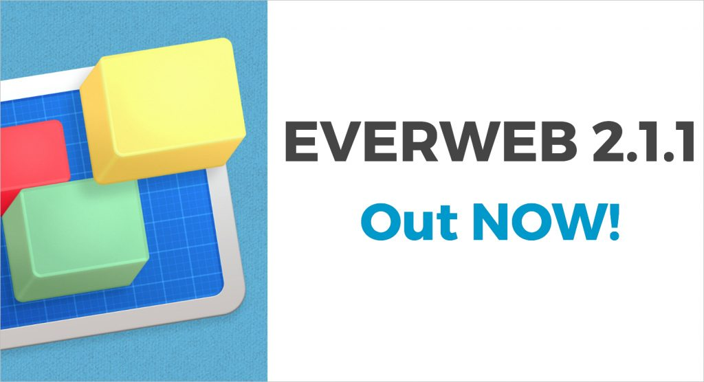 EverWeb version 2.1.1 is now available for download!
