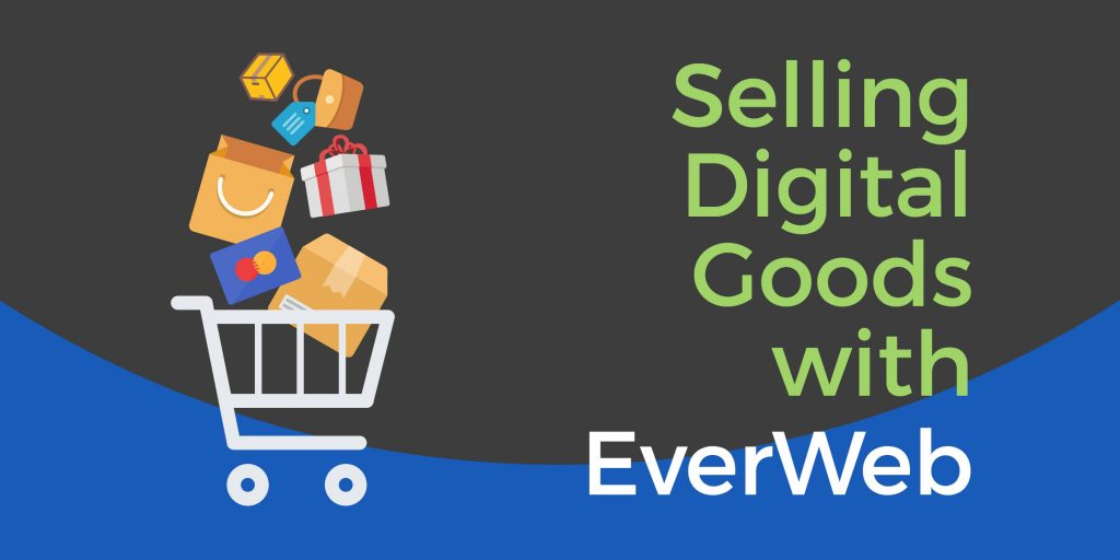 Selling Digital Goods with EverWeb