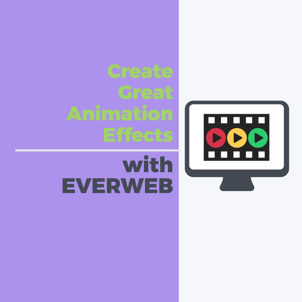 Create really great animation effects with EverWeb