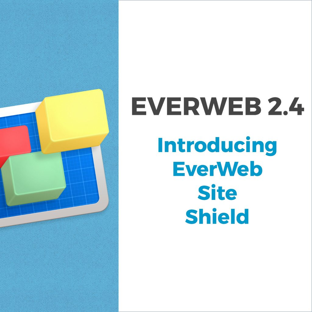 EverWeb 2.4 introducing EverWeb Site Shield Add-On