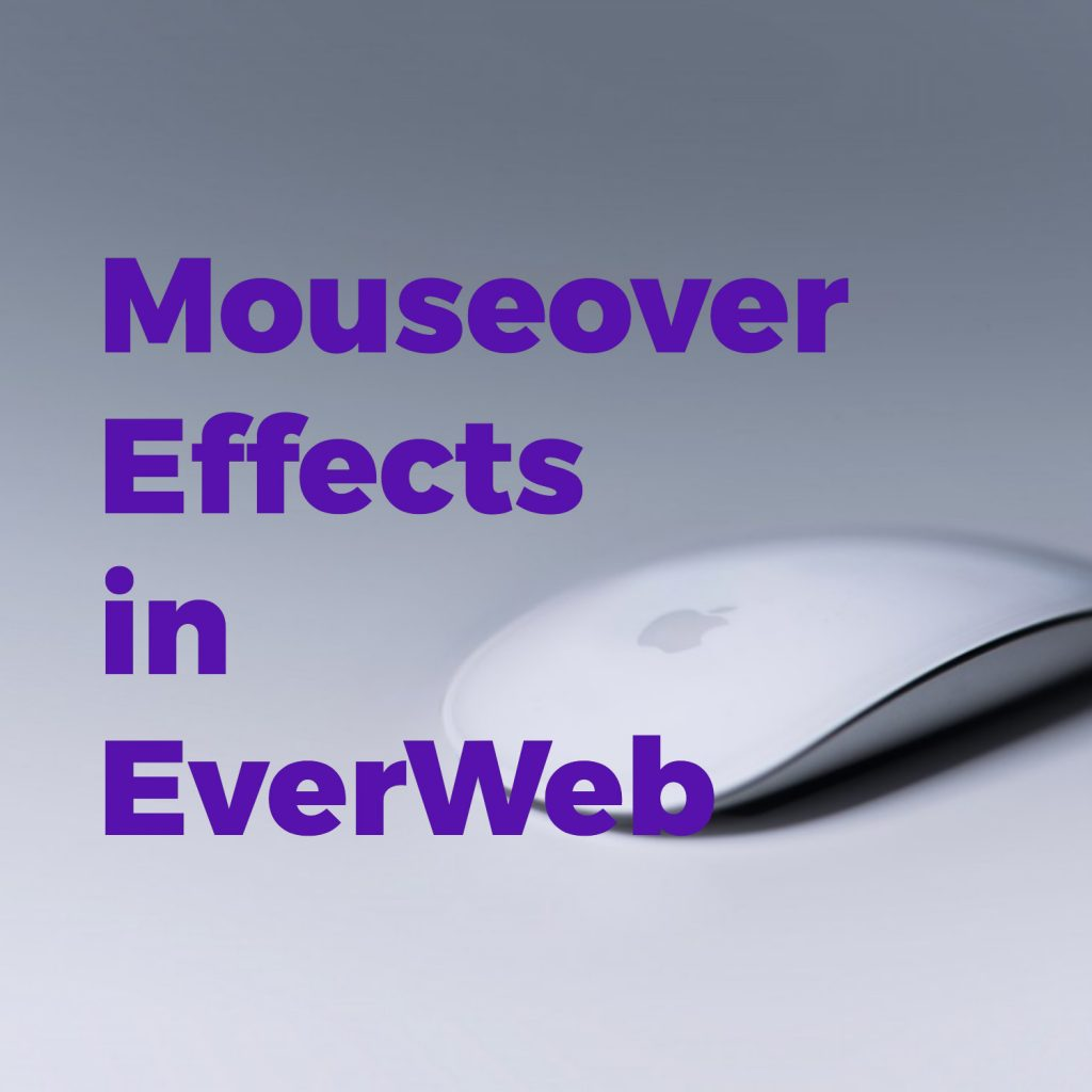 Creating Mouse Over Effects in EverWeb