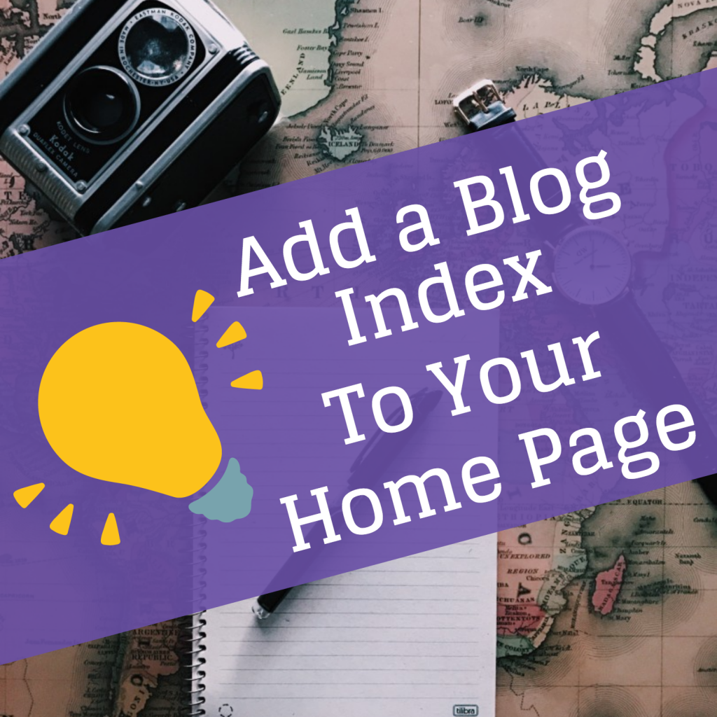 Add A Blog Index To Your Home Page