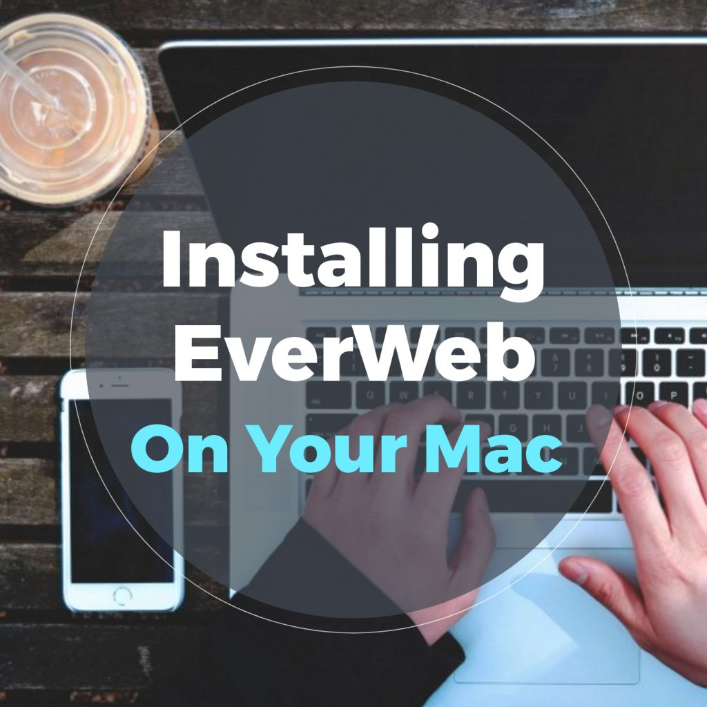 Installing EverWeb on Your Mac