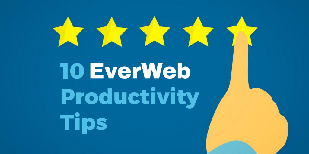 10 EverWeb Productivity Tips