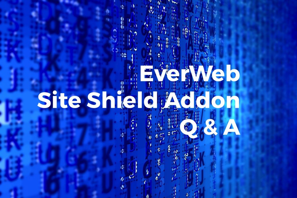 EverWeb Site Shield Addon Q&A