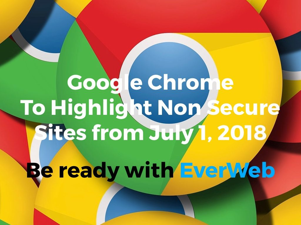 Google Chrome to Highlight Non Secure Websites