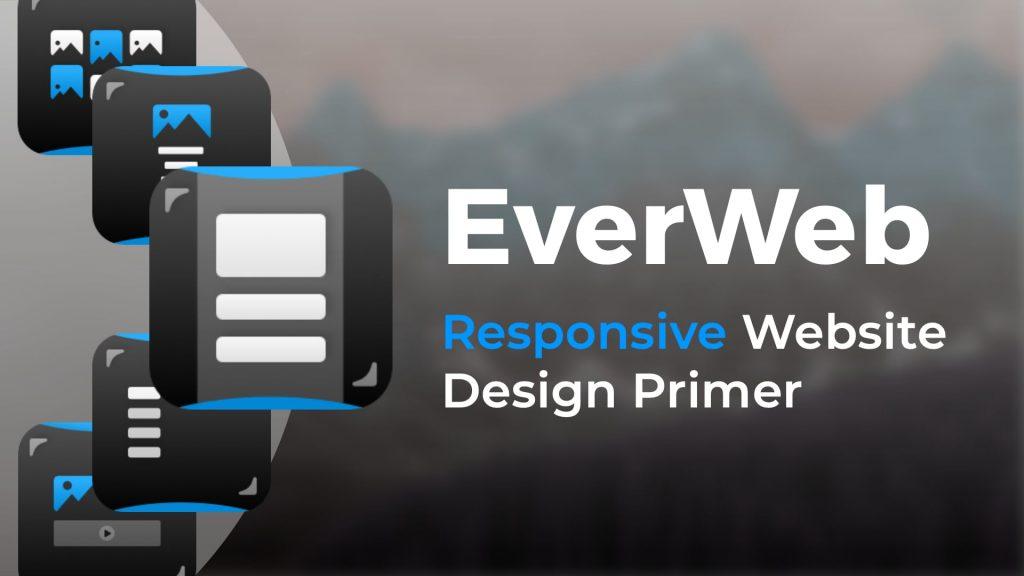 EverWeb Responsive Design Primer