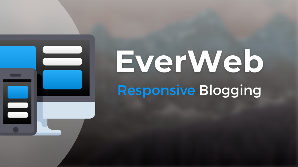Responsive Blogging with EverWeb